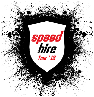 SpeedHIRE Tour '13
